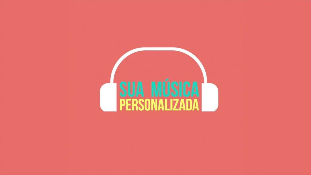 Dê uma música personalizada de presente!