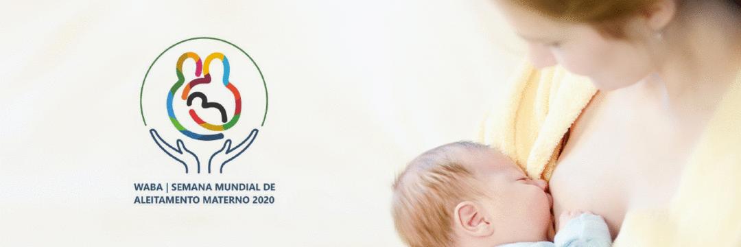 Semana do Aleitamento Materno - SMAM 2020